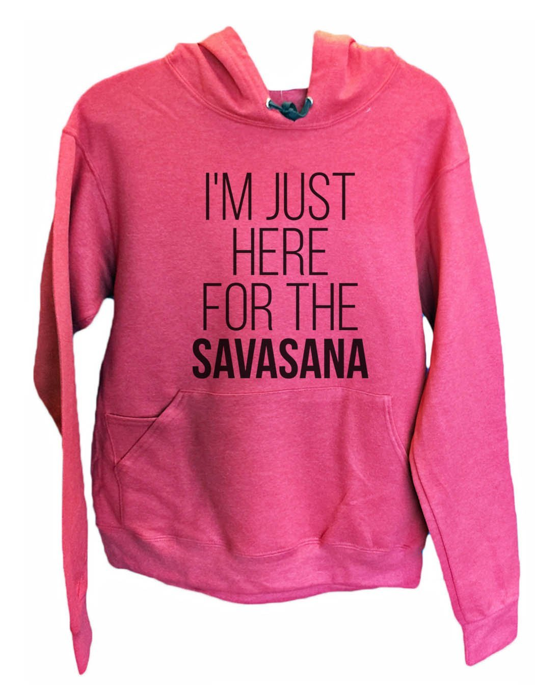 UNISEX HOODIE - I'm just here for the Savasana - FUNNY MENS AND WOMENS HOODED SWEATSHIRTS - 2119 Funny Shirt Small / Cranberry Red