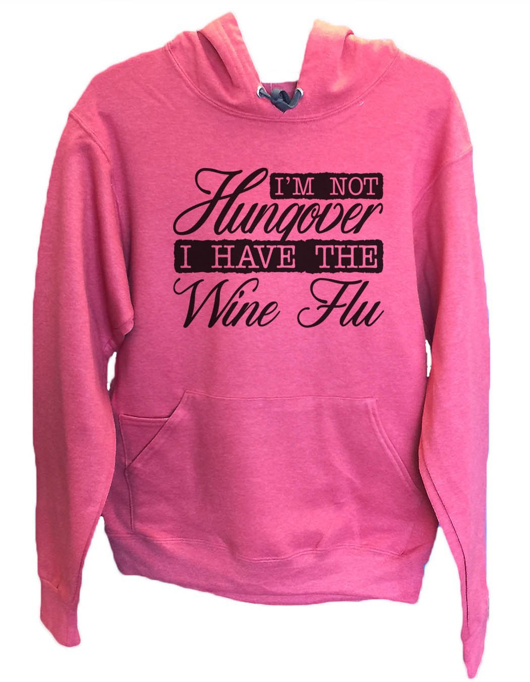 UNISEX HOODIE - I'm Not Hungover I Have The Wine Flu - FUNNY MENS AND WOMENS HOODED SWEATSHIRTS - 2139 Funny Shirt Small / Cranberry Red
