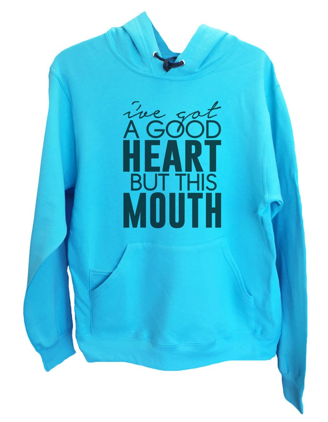 UNISEX HOODIE - I've Got A Good Heart But This Mouth - FUNNY MENS AND WOMENS HOODED SWEATSHIRTS - 2148 Funny Shirt