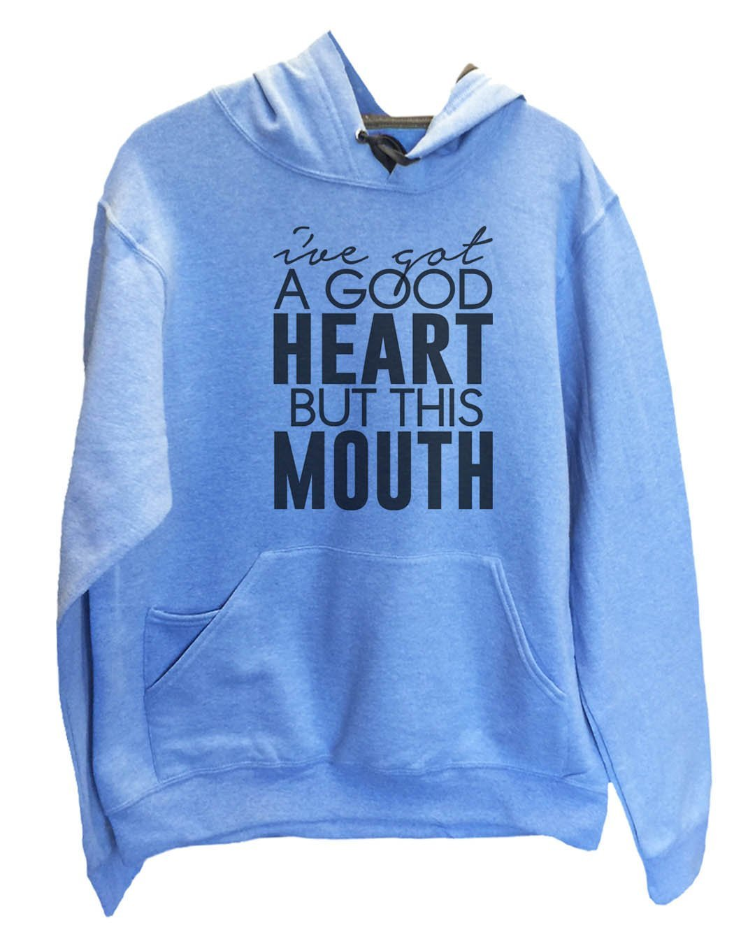 UNISEX HOODIE - I've Got A Good Heart But This Mouth - FUNNY MENS AND WOMENS HOODED SWEATSHIRTS - 2148 Funny Shirt Small / North Carolina Blue