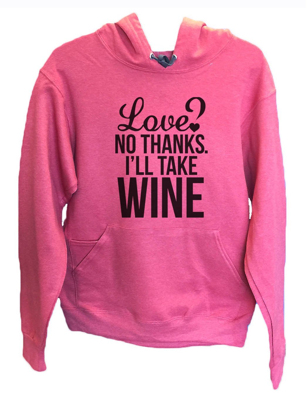 UNISEX HOODIE - Love? No Thanks. I'Ll Take Wine - FUNNY MENS AND WOMENS HOODED SWEATSHIRTS - 2137 Funny Shirt Small / Cranberry Red
