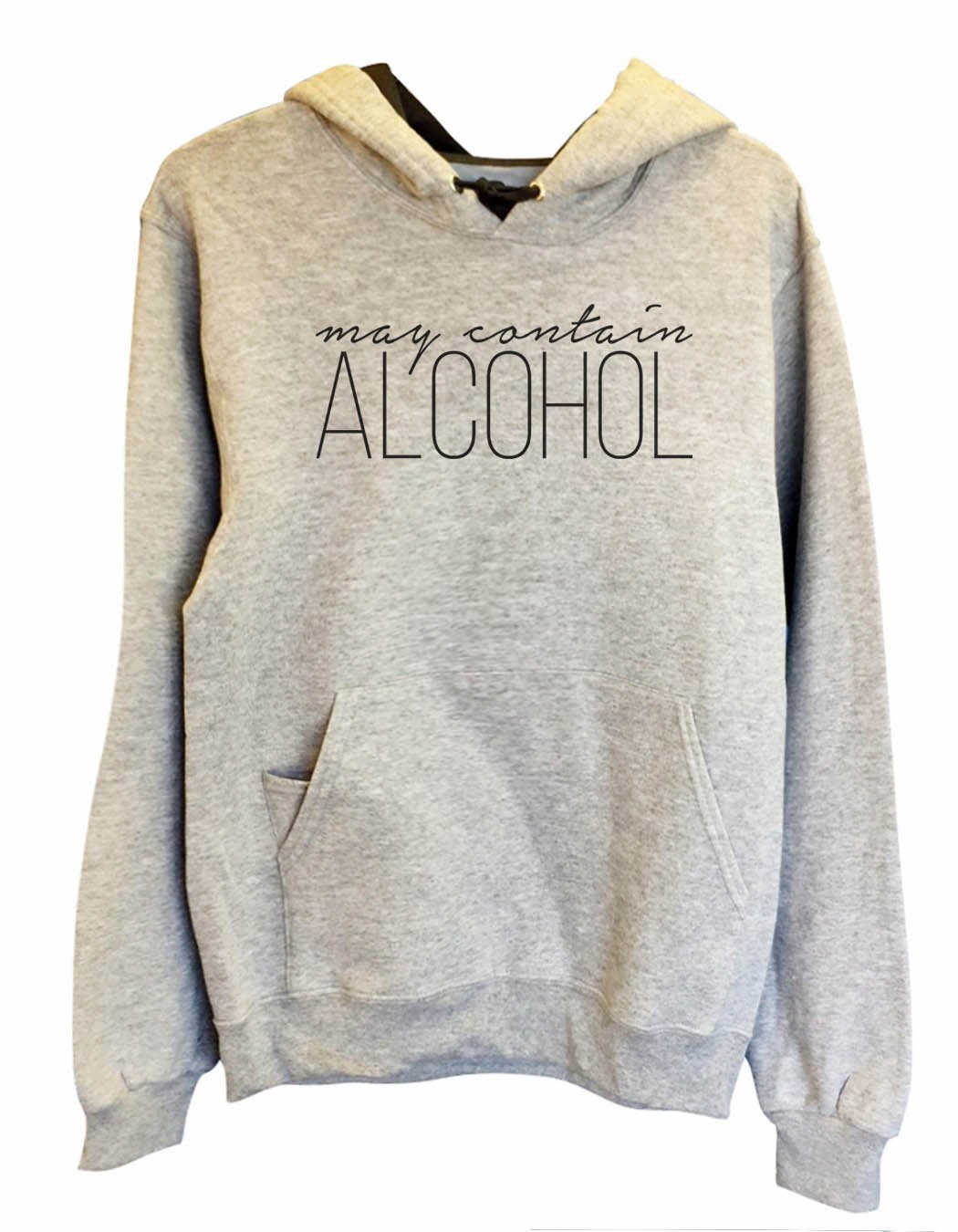 UNISEX HOODIE - May Contain Alcohol - FUNNY MENS AND WOMENS HOODED SWEATSHIRTS - 2165 Funny Shirt Small / Heather Grey