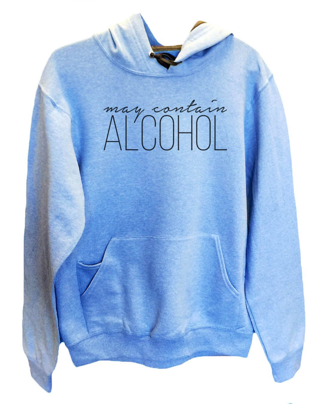 UNISEX HOODIE - May Contain Alcohol - FUNNY MENS AND WOMENS HOODED SWEATSHIRTS - 2165 Funny Shirt