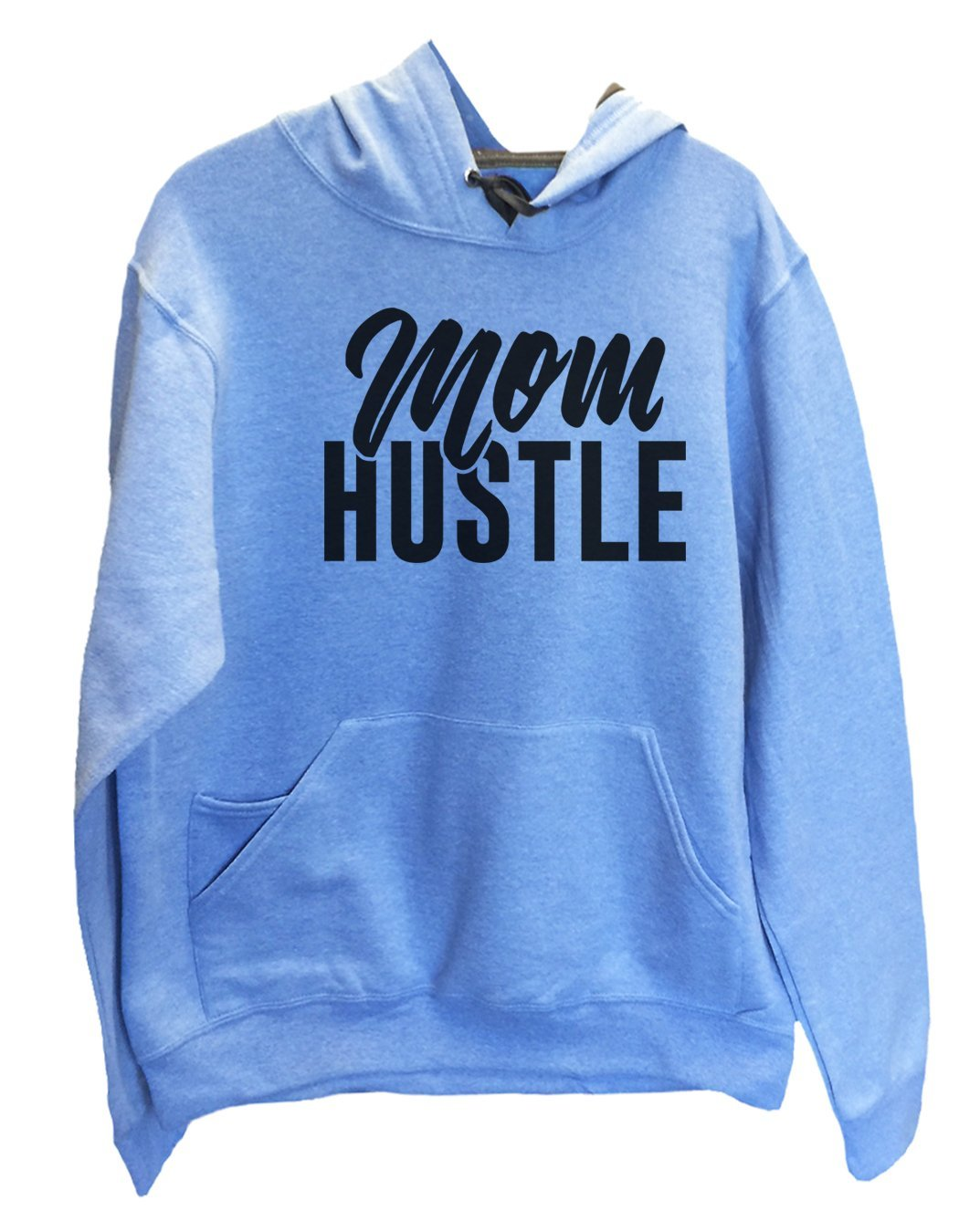 UNISEX HOODIE - Mom Hustle - FUNNY MENS AND WOMENS HOODED SWEATSHIRTS - 2178 Funny Shirt Small / North Carolina Blue