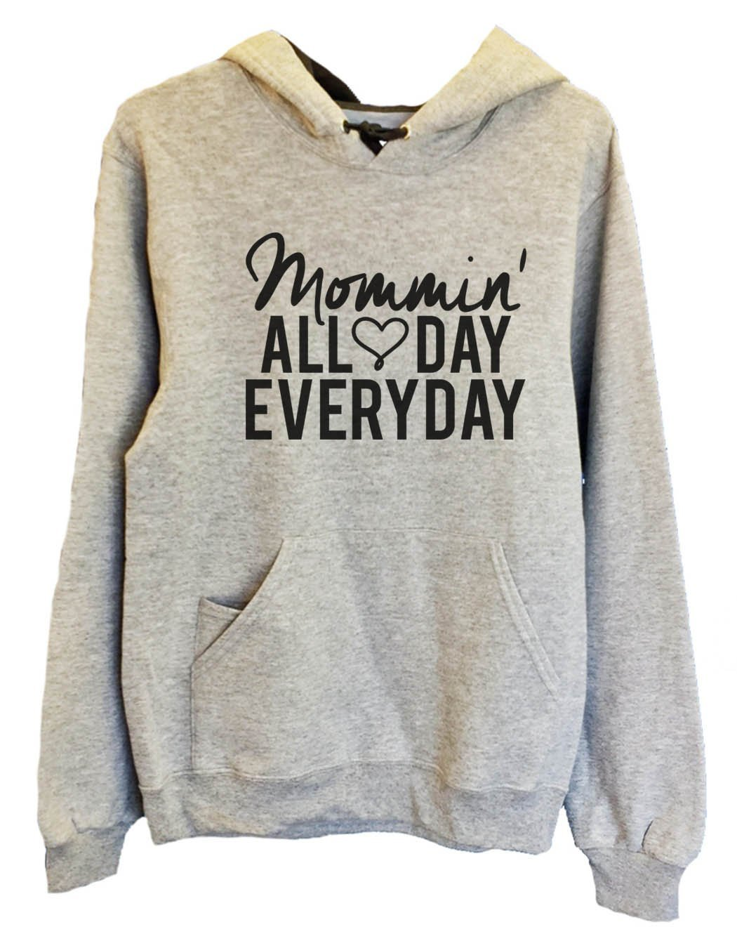 UNISEX HOODIE - Mommin' All Day Every Day - FUNNY MENS AND WOMENS HOODED SWEATSHIRTS - 2143 Funny Shirt Small / Heather Grey