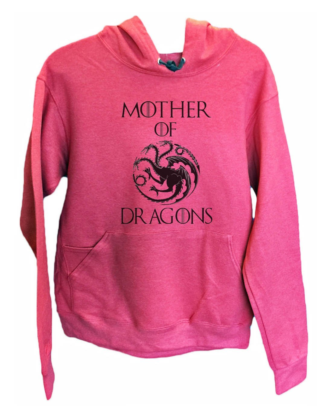 UNISEX HOODIE - Mother Of Dragons - FUNNY MENS AND WOMENS HOODED SWEATSHIRTS - 2775 Funny Shirt