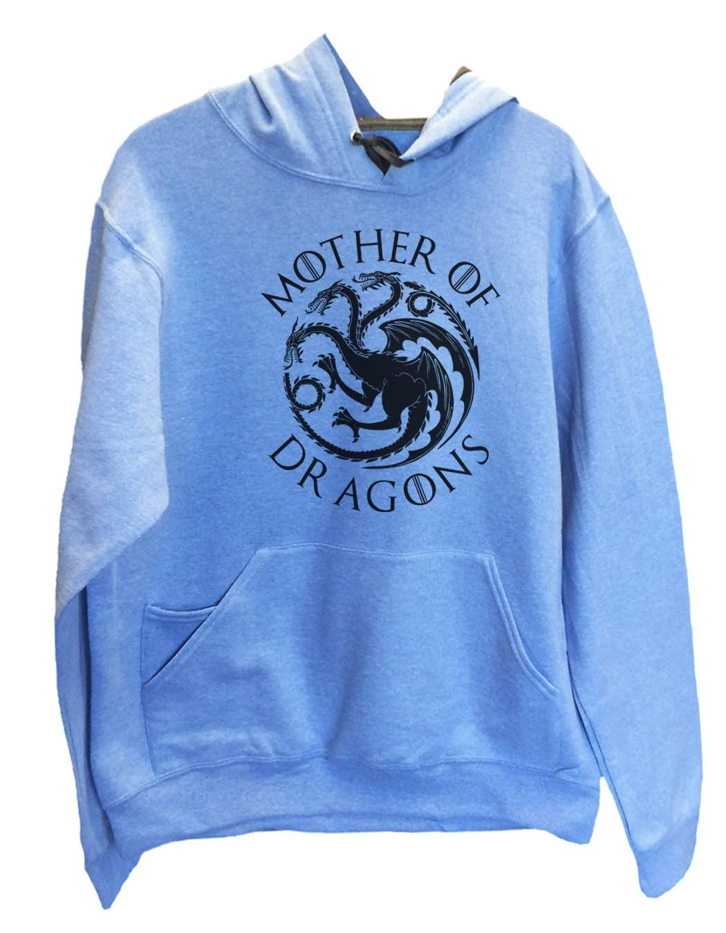 UNISEX HOODIE - Mother Of Dragons - FUNNY MENS AND WOMENS HOODED SWEATSHIRTS - BB15 Funny Shirt Small / North Carolina Blue