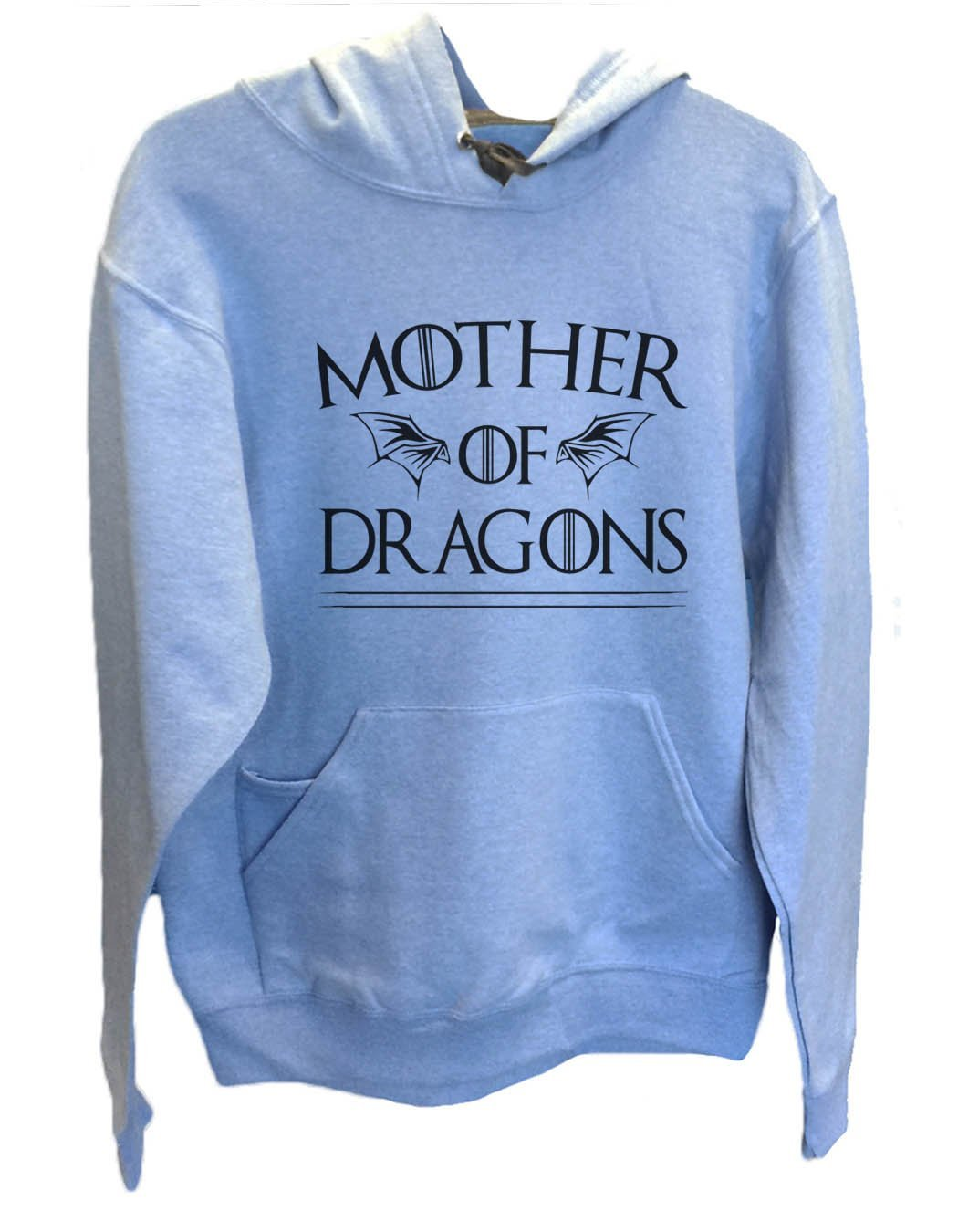UNISEX HOODIE - Mother Of Dragons Game Of Thrones - FUNNY MENS AND WOMENS HOODED SWEATSHIRTS - 2282 Funny Shirt Small / North Carolina Blue