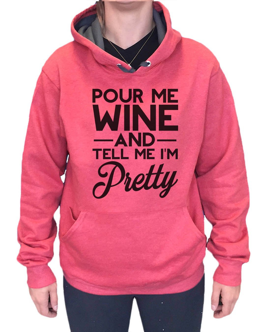 UNISEX HOODIE - Pour Me Wine And Tell Me I'm Pretty - FUNNY MENS AND WOMENS HOODED SWEATSHIRTS - 2162 Funny Shirt Small / Cranberry Red