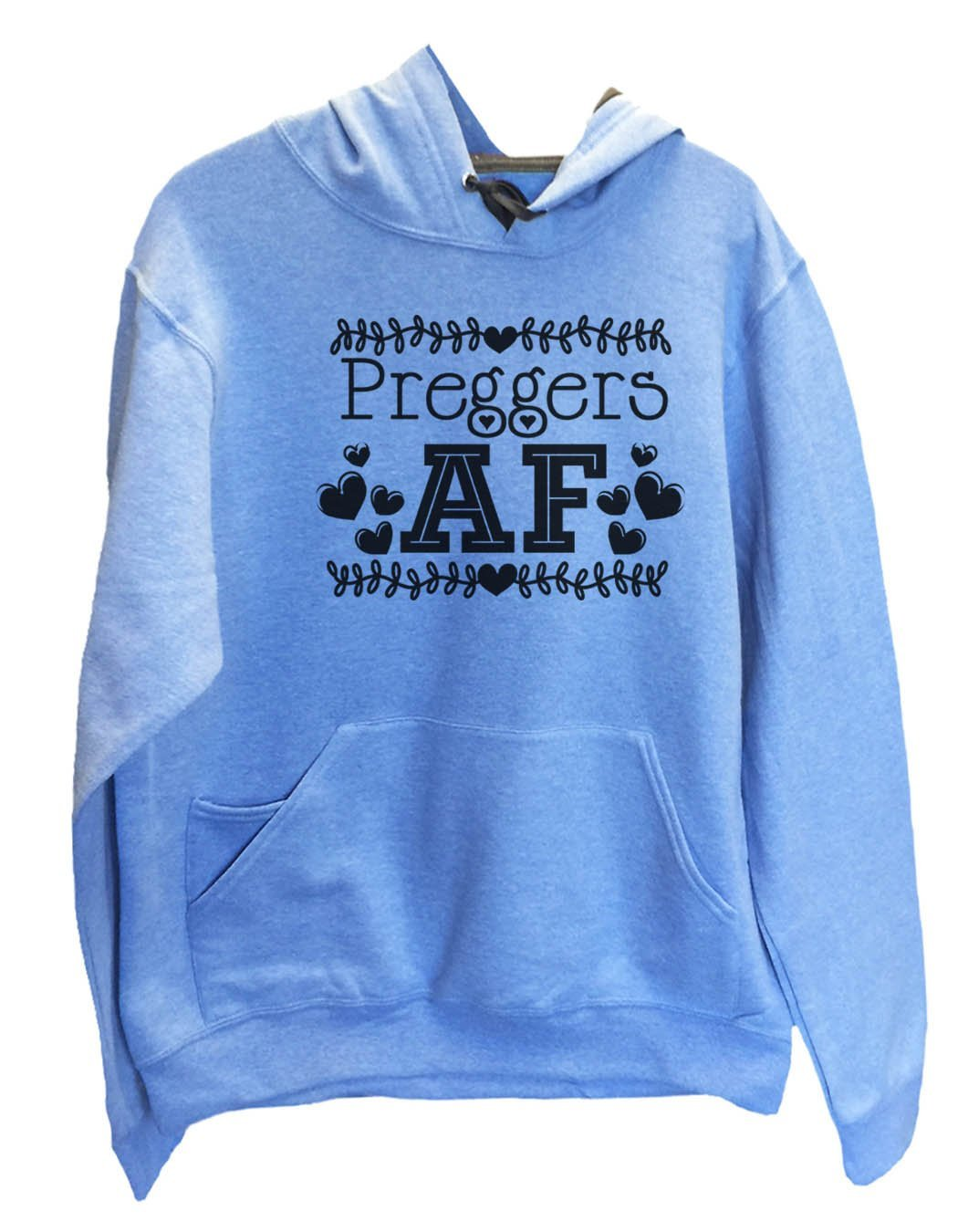 UNISEX HOODIE - Preggers Af - FUNNY MENS AND WOMENS HOODED SWEATSHIRTS - 2255 Funny Shirt Small / North Carolina Blue