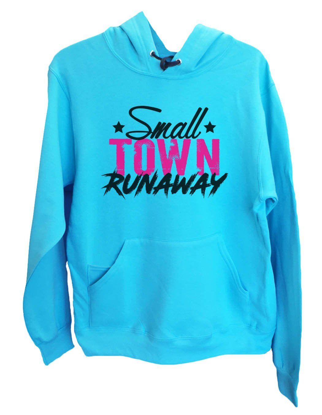 UNISEX HOODIE - Small town runaway - FUNNY MENS AND WOMENS HOODED SWEATSHIRTS - 572 Funny Shirt