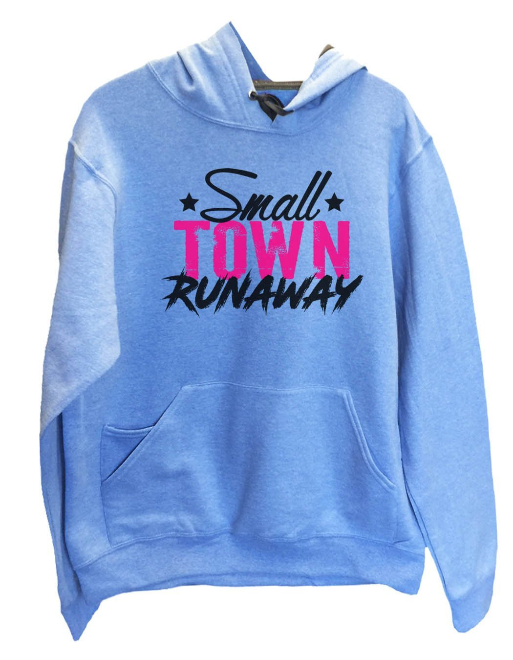 UNISEX HOODIE - Small town runaway - FUNNY MENS AND WOMENS HOODED SWEATSHIRTS - 572 Funny Shirt Small / North Carolina Blue