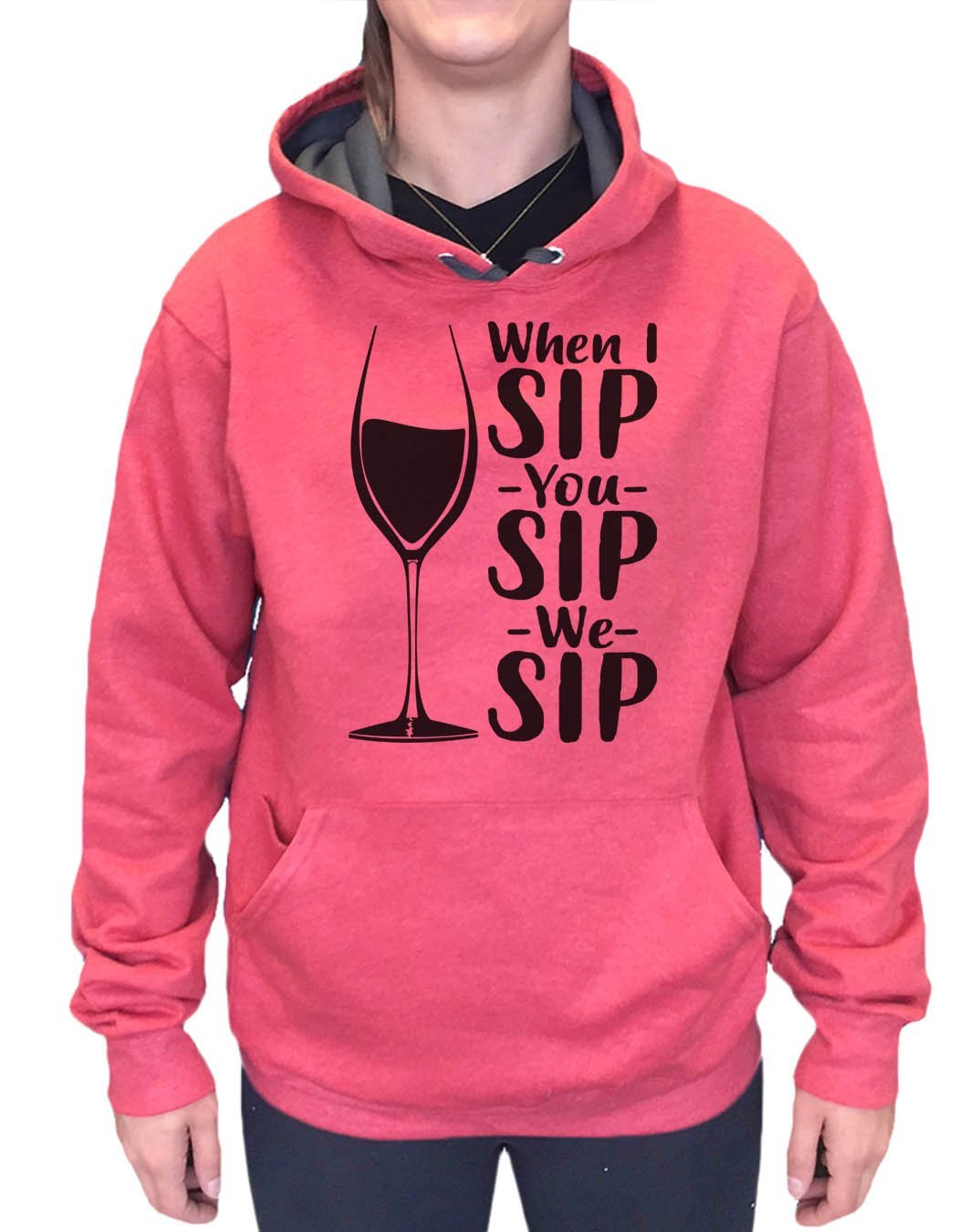 UNISEX HOODIE - When I Sip You Sip We Sip - FUNNY MENS AND WOMENS HOODED SWEATSHIRTS - 2167 Funny Shirt Small / Cranberry Red