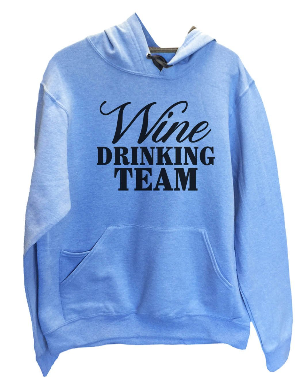 UNISEX HOODIE - Wine Drinking Team - FUNNY MENS AND WOMENS HOODED SWEATSHIRTS - 2134 Funny Shirt Small / North Carolina Blue