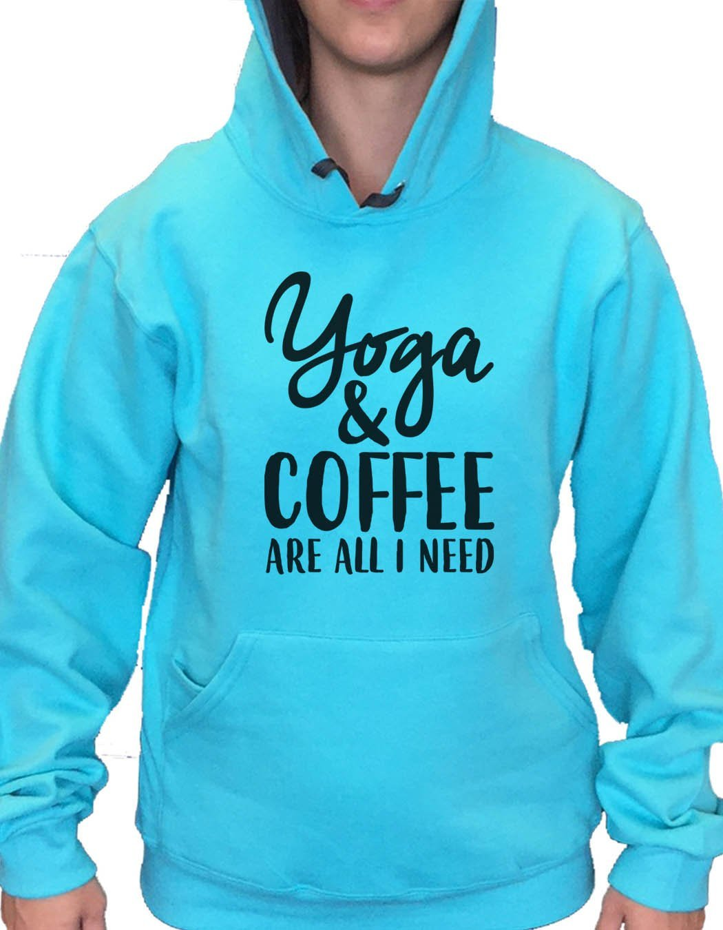 UNISEX HOODIE - Yoga & Coffee Are All I Need - FUNNY MENS AND WOMENS HOODED SWEATSHIRTS - 2174 Funny Shirt Small / Turquoise