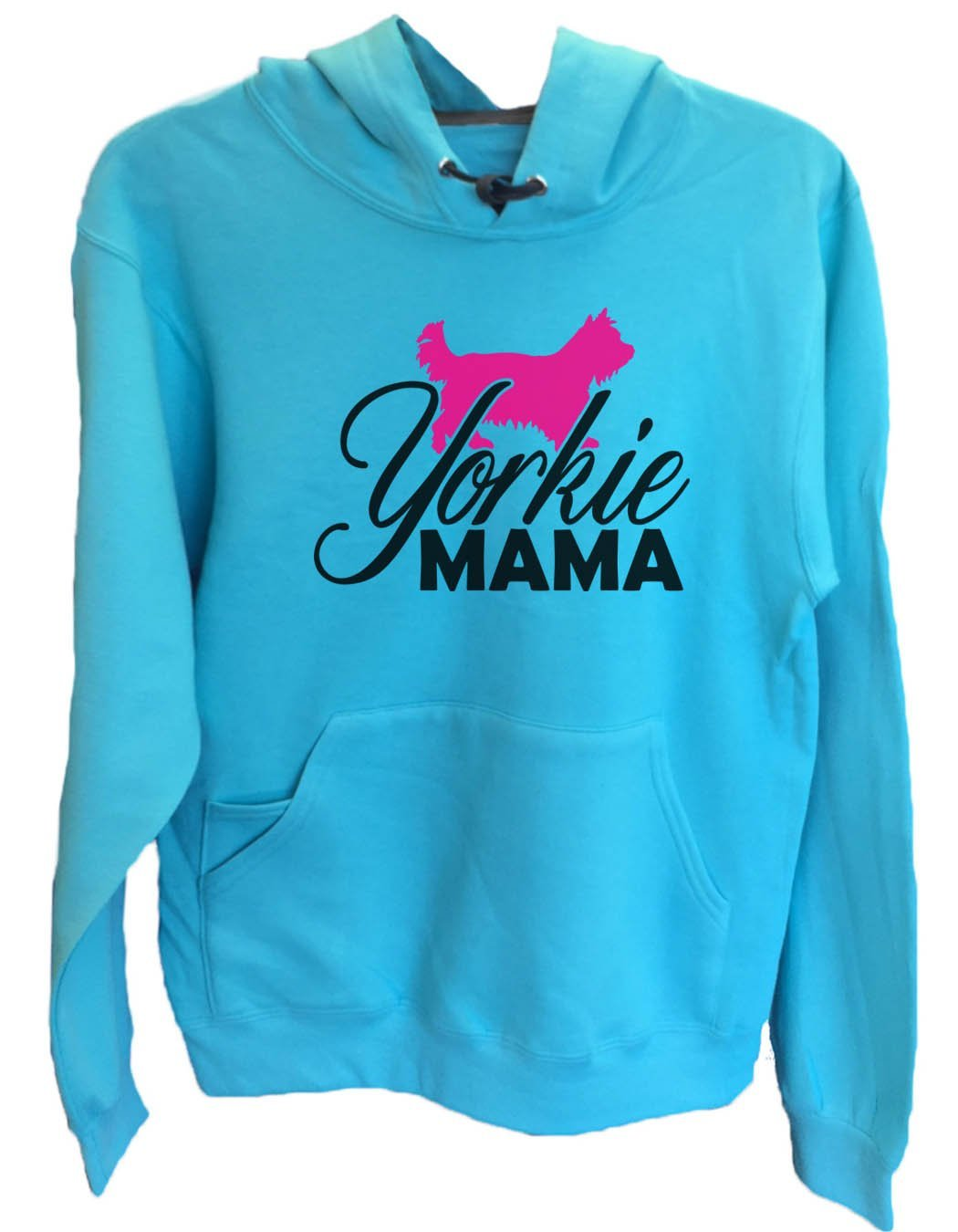 UNISEX HOODIE - Yorkie Mama - FUNNY MENS AND WOMENS HOODED SWEATSHIRTS - 2181 Funny Shirt Small / Turquoise