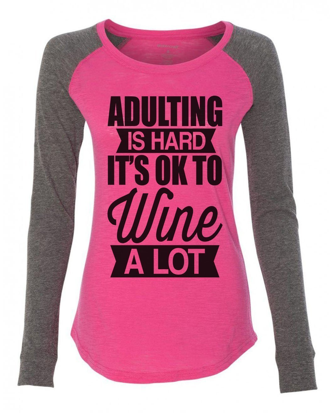 "Womens ""Adulting Is Hard It's Ok To Wine A Lot"" Long Sleeve Elbow Patch Contrast Shirt-BurnoutTankTops.com"