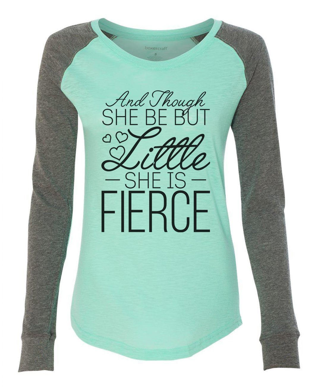 "Womens ""And Though She Be But Little She Is Fierce"" Long Sleeve Elbow Patch Contrast Shirt-BurnoutTankTops.com"