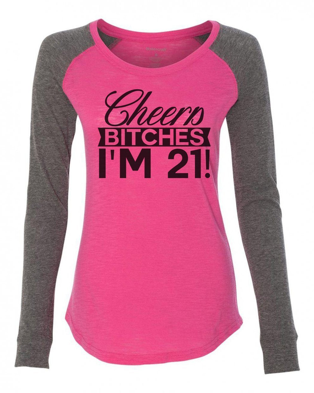 "Womens ""Cheers Bitches I'm 21!"" Long Sleeve Elbow Patch Contrast Shirt-BurnoutTankTops.com"