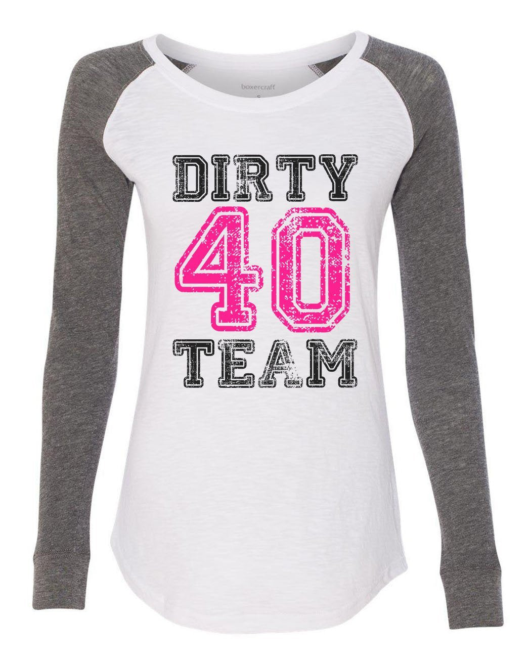 "Womens ""Dirty Forty Team"" Long Sleeve Elbow Patch Contrast Shirt-BurnoutTankTops.com"