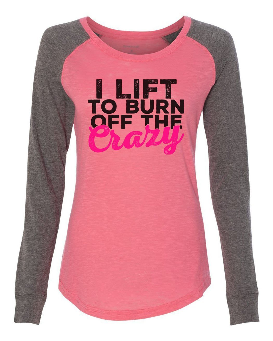 "Womens ""I Lift To Burn Off The Crazy"" Long Sleeve Elbow Patch Contrast Shirt-BurnoutTankTops.com"