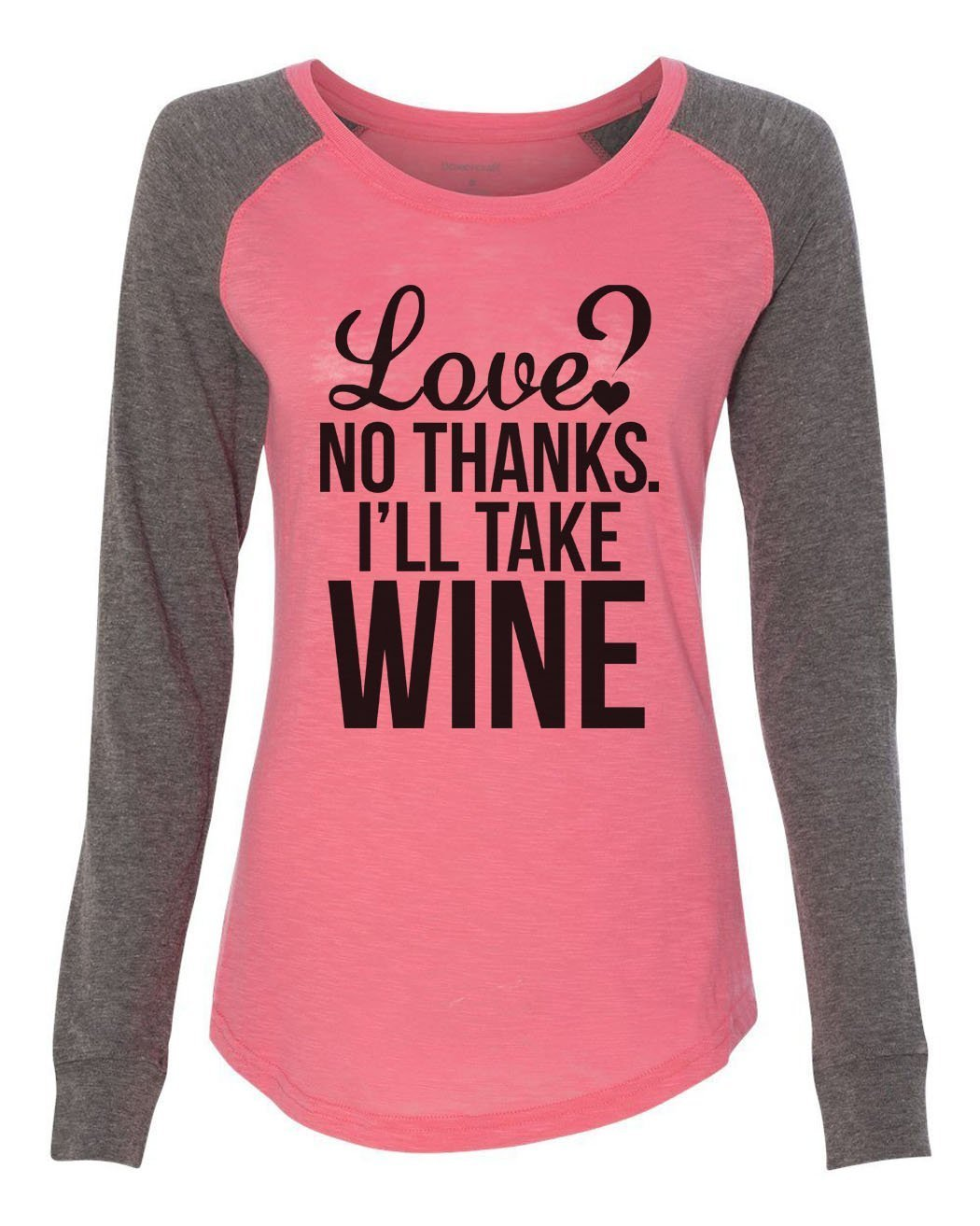 "Womens ""Love? No Thanks. I'Ll Take Wine"" Long Sleeve Elbow Patch Contrast Shirt-BurnoutTankTops.com"