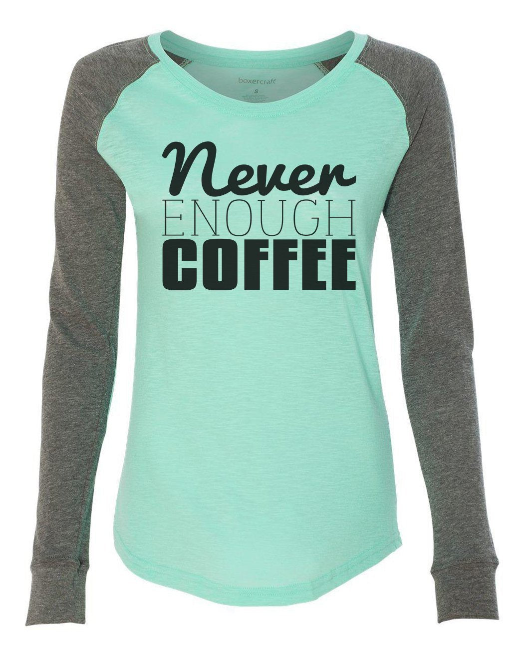 "Womens ""Never Enough Coffee"" Long Sleeve Elbow Patch Contrast Shirt-BurnoutTankTops.com"