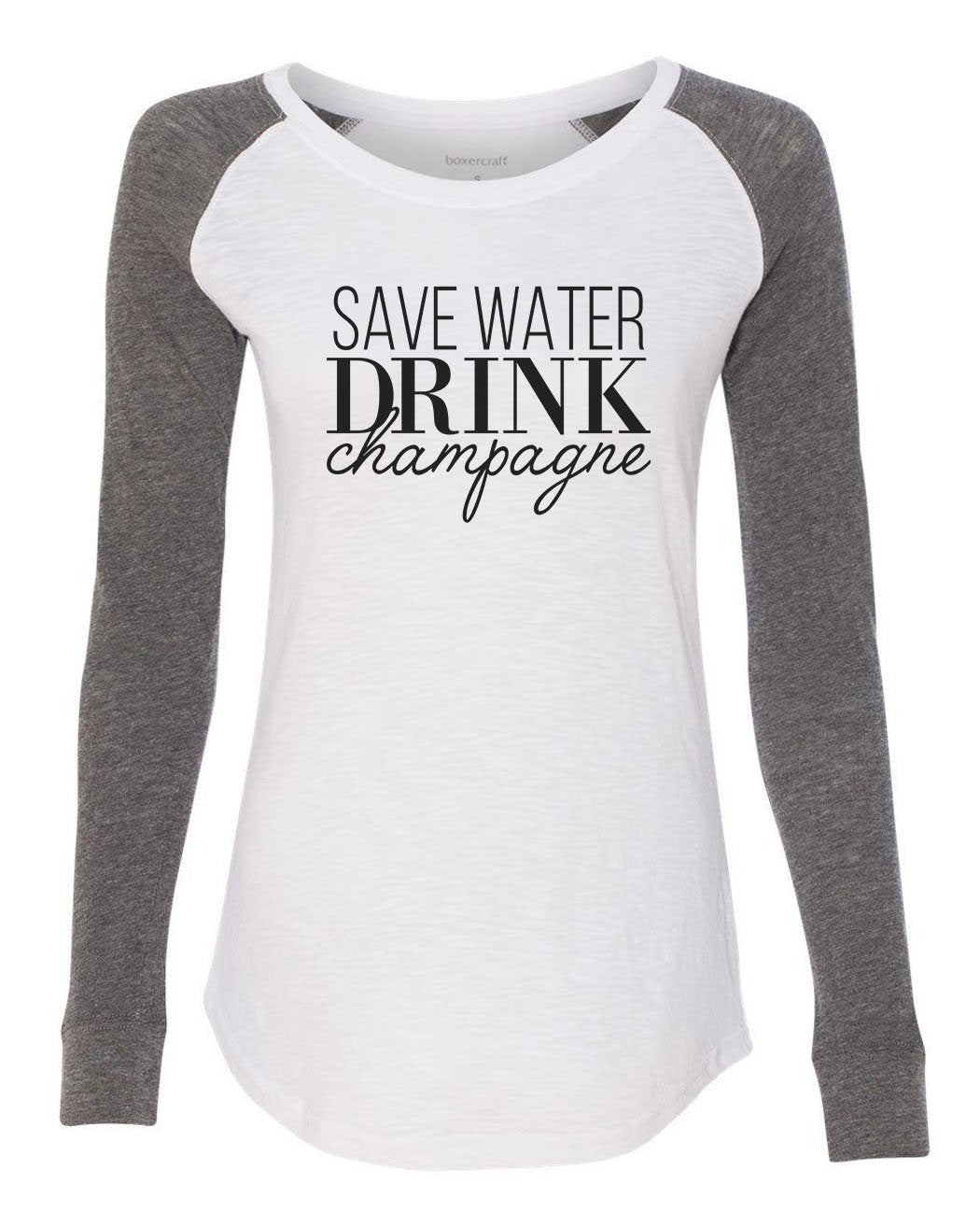 "Womens ""Save Water Drink Champagne"" Long Sleeve Elbow Patch Contrast Shirt-BurnoutTankTops.com"