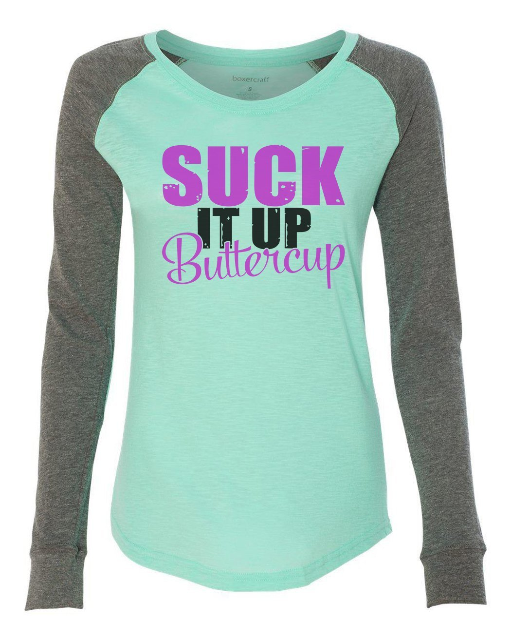 "Womens ""Suck It Up Buttercup"" Long Sleeve Elbow Patch Contrast Shirt-BurnoutTankTops.com"