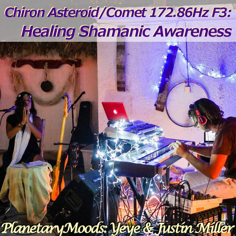 """Healing Shamanic Awareness"" A Chiron 172.86Hz F3 Astral Vibration Guided Meditation By Yeye & Justin Miller (20 mins.)"