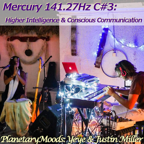 """Higher Intelligence & Conscious Communication"" A Mercury 141.27Hz Astro Guided Meditation By Yeye & Justin Miller (15 mins.)"