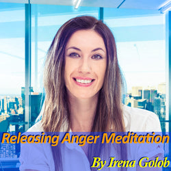 An Anger Releasing Guided Meditation By Irena Golob (15 mins.)