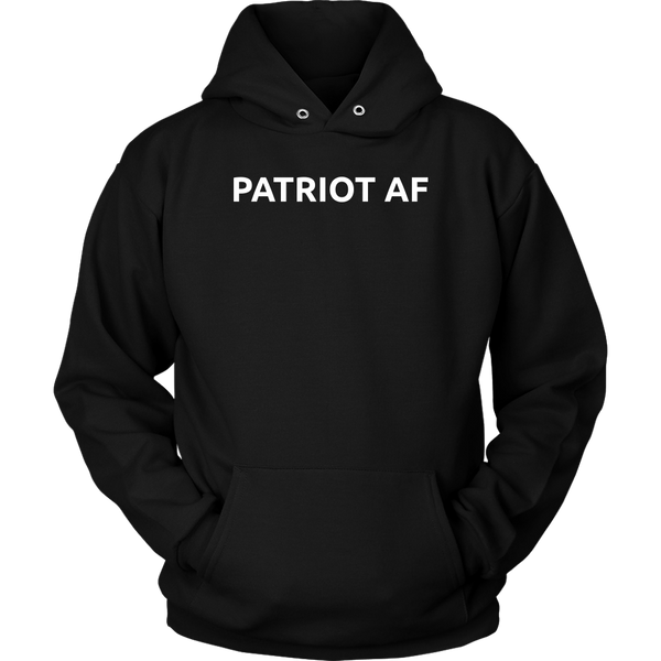 Patriot AF- Shirts, Long Sleeve, Hoodie, Tanks