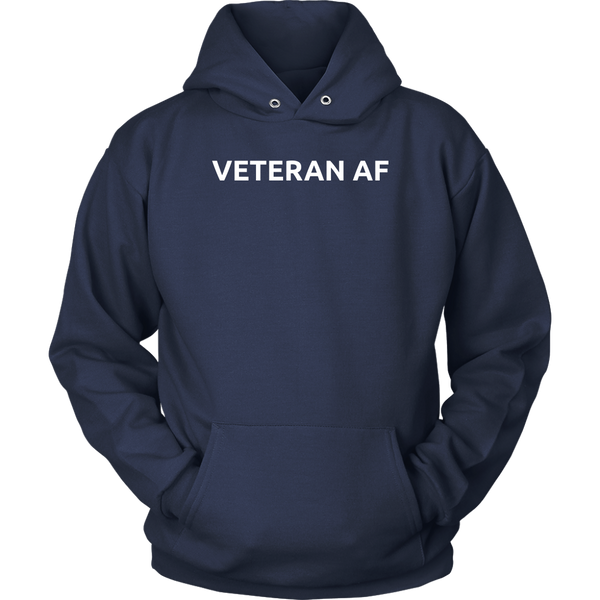 Veteran AF- Shirts, Long Sleeve, Hoodie, Tanks
