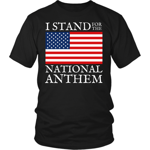 Stand for National Anthem- Shirts, Long Sleeve, Hoodie, Tanks