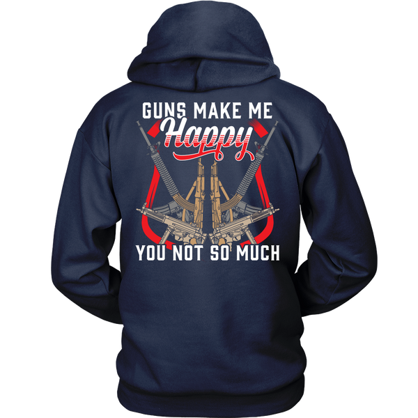 Gun Make Me Happy- Shirts, Long Sleeve, Hoodie, Tanks
