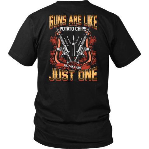 Guns are Like Potato Chips- Shirts, Long Sleeve, Hoodie