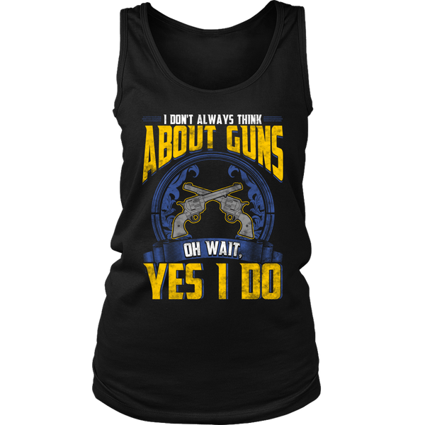 Think About Guns- Shirts, Long Sleeve, Hoodie, Tanks