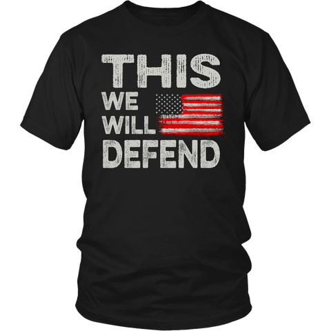 We Will Defend- Shirts, Long Sleeve, Hoodie, Tanks