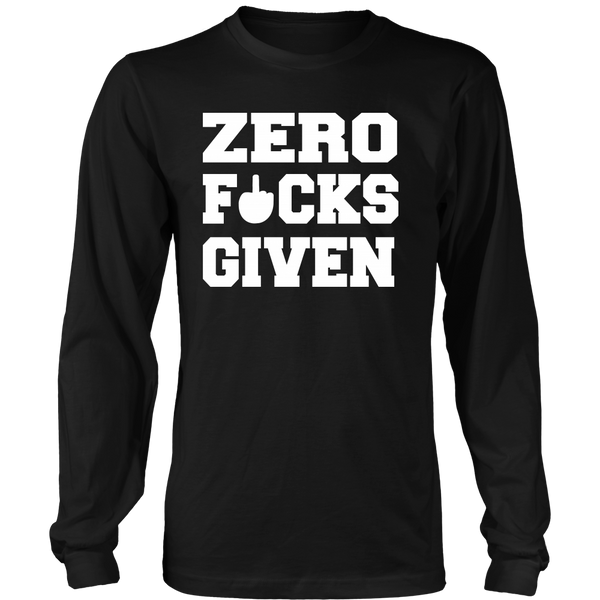Zero Fucks- Shirts, Long Sleeve, Hoodie, Tanks