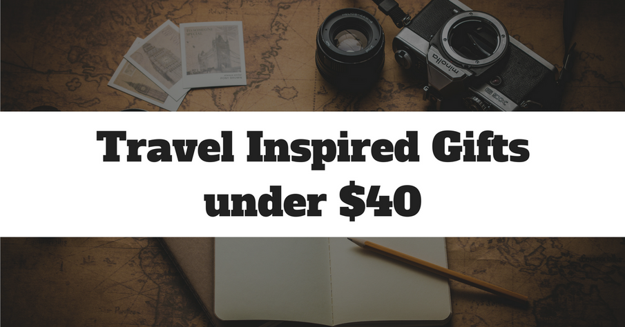 Travel Inspired Gifts under $40