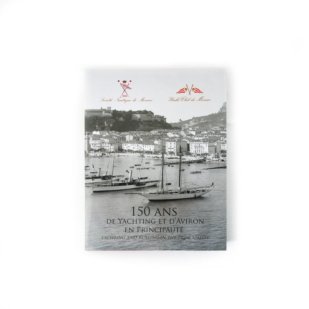 Book - 150 Years of Yachting in Monaco