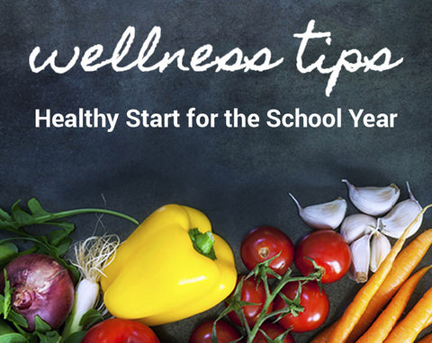 Wellness Tips: Healthy Start for the School Year