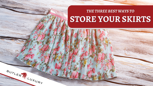 The 3 Best Ways to Store Your Skirts