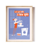 Let's Give Ballet A New Spin! Art Print
