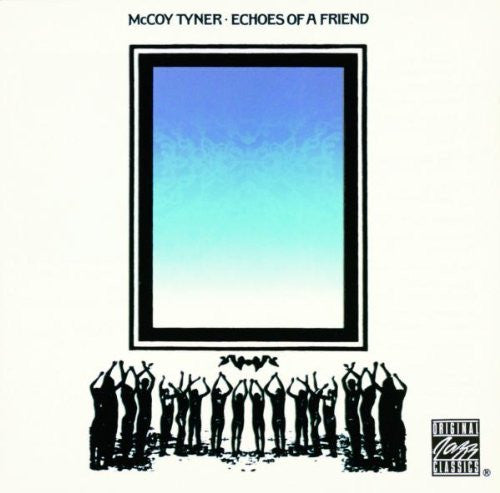 Echoes of a Friend - McCoy Tyner, CD