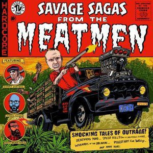 Savage Sagas from the Meatmen - The Meatmen, CD