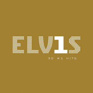 Elvis 30 #1 Hits - Elvis, LP