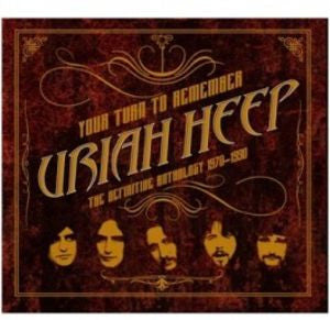 Your Turn To Remember: The Definitive Anthology 1970-1990 - Uriah Heep, CD