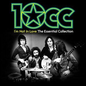 I'm Not In Love: Essential -10CC, CD (Import)